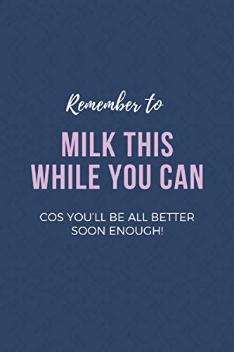 Remember to milk this while you can – cos you'll be all better soon...