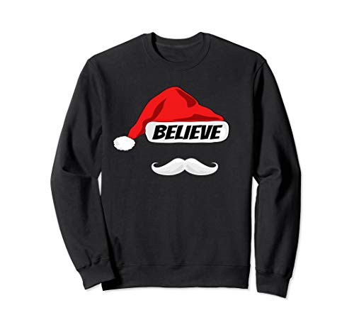 BELIEVE - Christmas Red Santa Claus Hat & White Mustache Sweatshirt