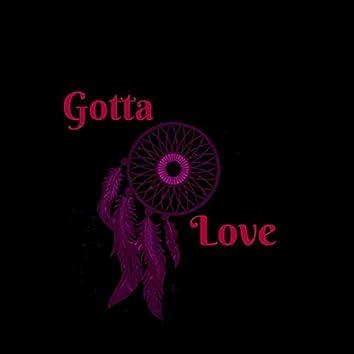 Gotta Love
