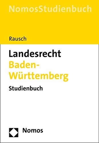 Landesrecht Baden-Württemberg: Studienbuch