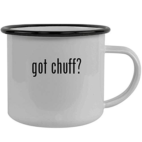 got chuff? - Stainless Steel 12oz Camping Mug, Black
