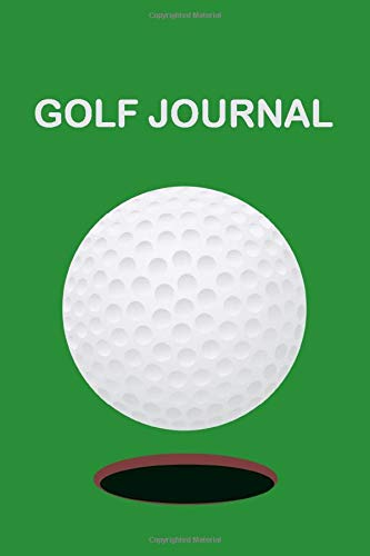 Golf Journal: Notebook for Golfers, beginners or who masters golf, with a golf player and a...