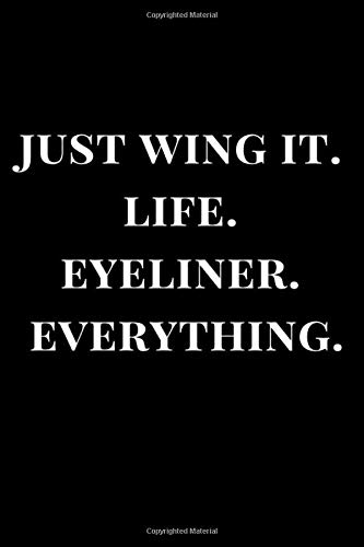 Jung Wing It. Life. Eyeliner. Everything.: Black Lined Notebook Journal (Journals, Band 1)