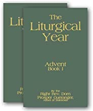 The Liturgical Year - 15 Volume Set - 1904 Reprint