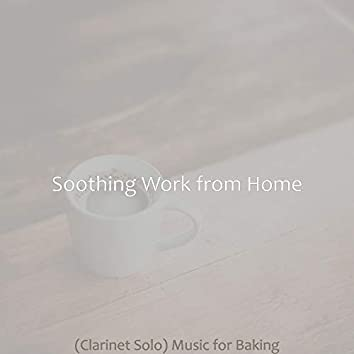 (Clarinet Solo) Music for Baking