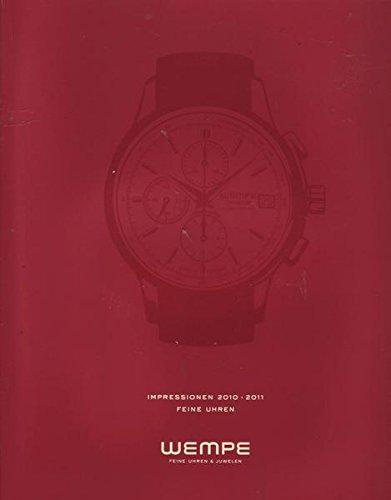 Wempe Feine Uhren & Juwelen Impressionen 2010-2011 Feine Uhren