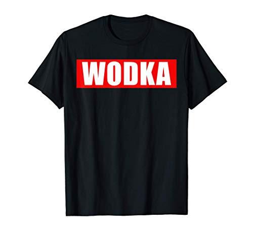 Wodka | Saufen Trinken T-Shirt