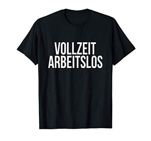 Arbeitsamt Tshirt Arbeitslos Hartz IV Lohn und Gehalt Harz 4 T-Shirt