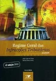 Regime Geral das Infracções Tributárias - Anotado (Portuguese Edition)