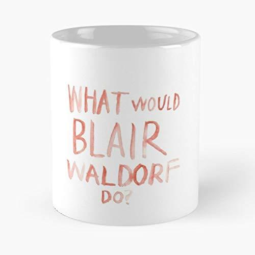 92Wear Blair Waldorf Gossip Girl What Would Do Case Best 11 oz Taza De Café - Taza De Motivos De Café