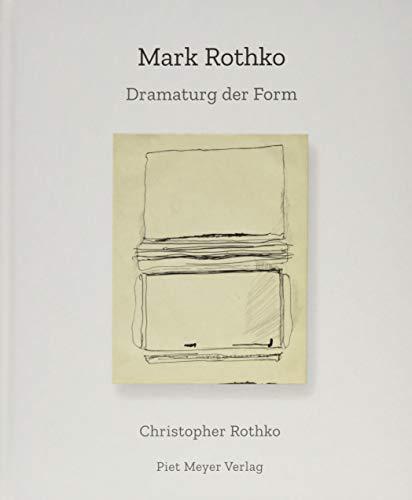 Mark Rothko: Dramaturg der Form (KapitaleBibliothek)