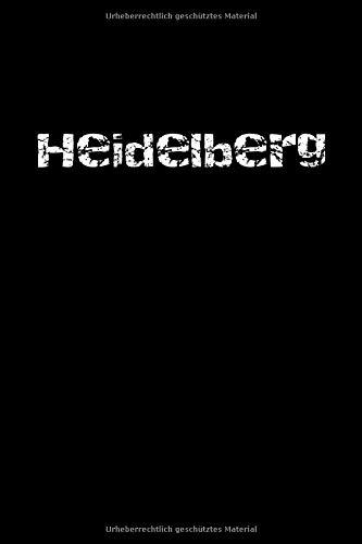 HEIDELBERG   NOTIZBUCH A5   6x9   120 Seiten, Raster   Deine Stadt   Deine Heimat   für Notizen, HIRN-Backup, Zeichnungen, Gedanken   Geschenkidee für ... u. Jedermann   Taschenbuch   BRAIN-BACKUP