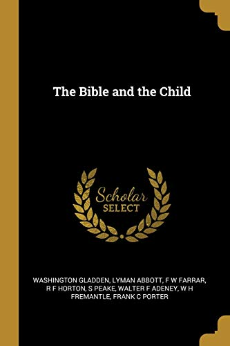 BIBLE & THE CHILD