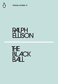 The Black Ball (Penguin Modern) by [Ralph Ellison]