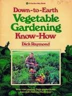 Down-To-Earth Vegetable Gardening Know-How 0882662716 Book Cover