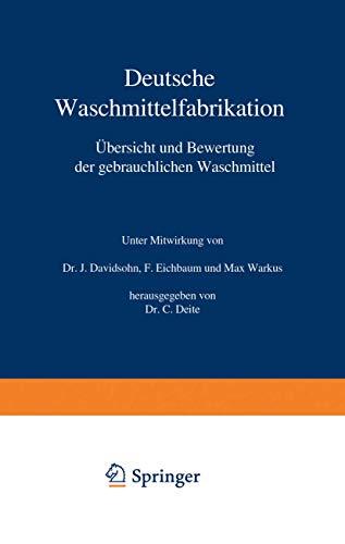 Deutsche Waschmittelfabrikation: Übersicht und Bewertung der gebräuchlichen Waschmittel