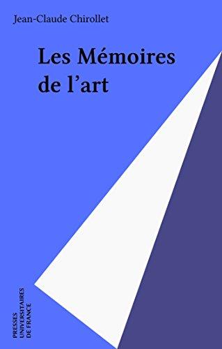 Les Mémoires de l'art (Sciences, modernités, philosophie) (French Edition)