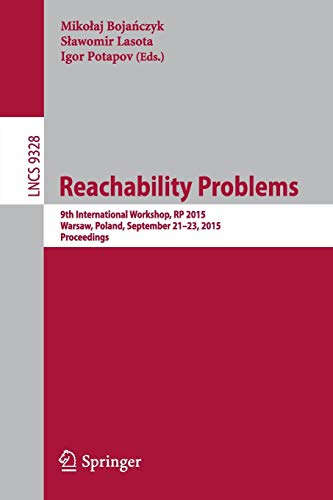 Reachability Problems: 9th International Workshop, Rp 2015, Warsaw, Poland, September 21-23, 2015, Proceedings