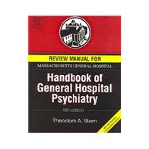 Review Manual for Massachusetts General Hospital Handbook of General Hospital Psychiatry, Fifth Edition