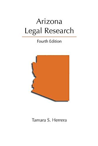 Arizona Legal Research, Fourth Edition