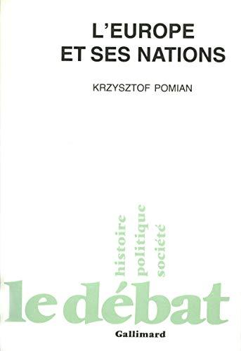 L'Europe et ses nations (Le Débat)
