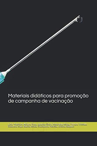 Materiais didáticos para promoção de campanha de vacinação