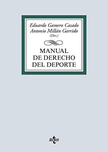 Manual de Derecho del Deporte (Derecho - Biblioteca Universitaria de Editorial Tecnos)