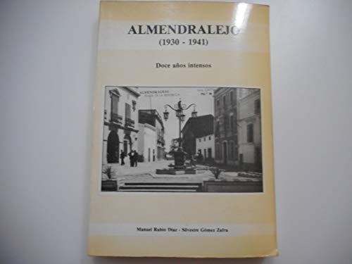 Almendralejo (1930-1941): doce años intensos