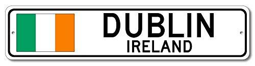 Dublin Irland Irland Flagge Schild Irland Custom Flag Schild Lustige Lustige Geschenke Straßenschild für Garage Hofzaun Auffahrt Dekor