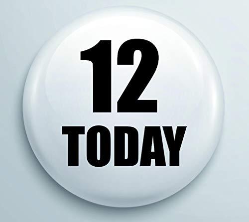 12 Vandaag Verjaardag 25mm pin Badge