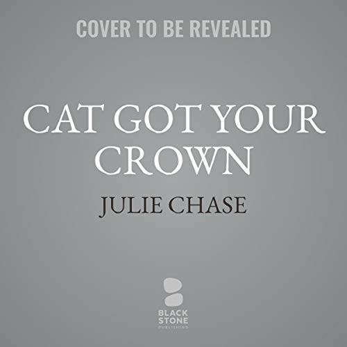 Cat Got Your Crown: A Kitty Couture Mystery audiobook cover art