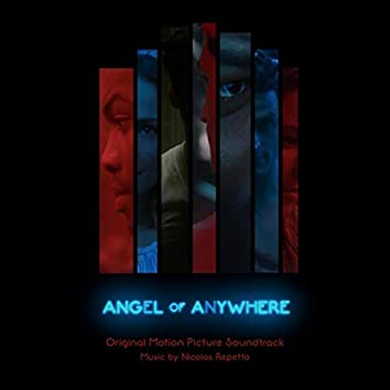 Angel of Anywhere (Original Motion Picture Soundtrack)