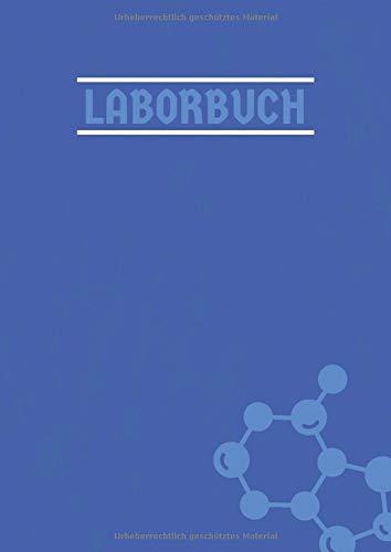 Laborbuch: Laborjournal A4 Nummeriert | Labor Notizbuch  mit Inhaltsverzeichnis Seite |  100 Seiten  |  A4 kariert  | Laboratory Notebook |  Blau