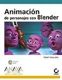 Animación de personajes con Blender (Diseño Y Creatividad)