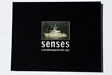 Senses - A Circumnavigation with Style