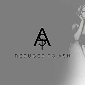 Reduced to Ash