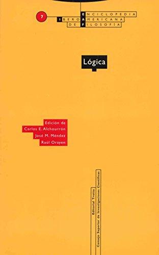 Lógica: Vol. 07 (Enciclopedia Iberoamericana de Filosofía)