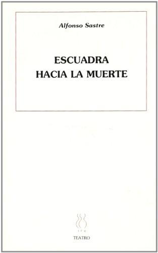 Escuadra hacía la muerte (Teatro Alfonso Sastre)