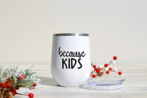 Because Kids Vaso de vino – Cumpleaños esposa – Regalo de Navidad – Copa de acero inoxidable – hermana – Boss Lady Fuel – mamá de gemelos – mujer de negocios, 12 onzas