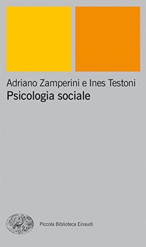 Psicologia sociale (Piccola biblioteca Einaudi. Nuova serie Vol. 156)