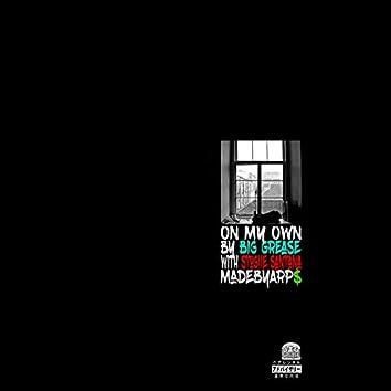 On My Own (feat. Stogiie Santana)