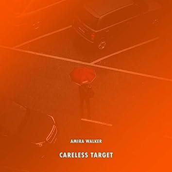 Careless Target