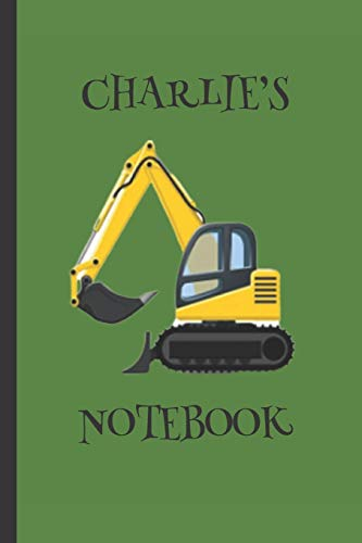 Charlie's  Notebook: Boys Gifts : Big Yellow Digger Journal