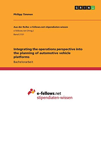 Integrating the operations perspective into the planning of automotive vehicle platforms