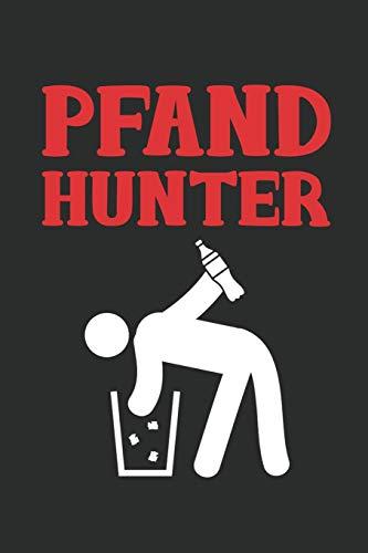 Pfand Hunter Notebook: Pfandflaschen Flaschen Sammler Pfand Hunter Penner Dot Grid Notebook or Journal (6 x 9 inches) cream paper with 120 pages