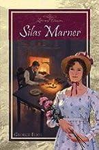 Silas Marner (Literary Classics) (Literary Classics: Silas Marner, Volume 1)