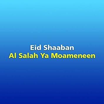 Al Salah Ya Moameneen