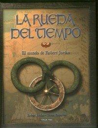 El mundo de Robert Jordan (Fantasía Épica)