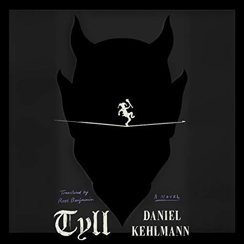 Tyll: A Novel