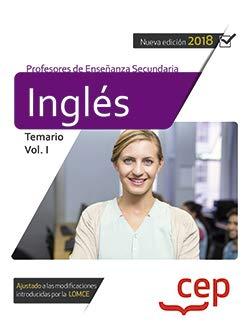 Cuerpo de Profesores de Enseñanza Secundaria. Inglés. Temario Vol. I.